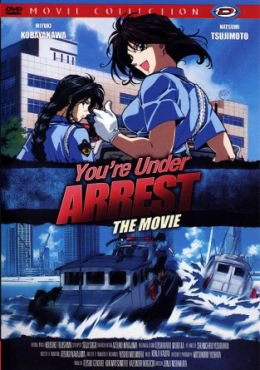 You're Under Arrest: The Movie