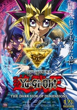 Yu☆Gi☆Oh!: The Dark Side of Dimensions